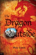 The Dragon Outside (Paperback)