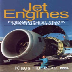 Jet Engines: Fundamentals of Theory, Design and Operation (Hardcover)