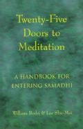 Twenty-Five Doors to Meditation: A Handbook for Entering Samadhi (Paperback)