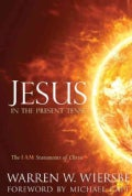 Jesus in the Present Tense: The I Am Statements of Christ (Paperback)