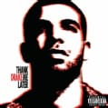 Drake - Thank Me Later (Parental Advisory)