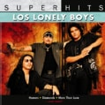 Los Lonely Boys - Super Hits