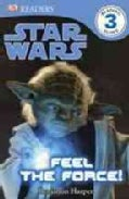 Feel the Force! (Paperback)