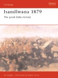 Isandlwana 1879: The Great Zulu Victory (Paperback)