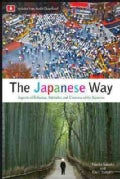 The Japanese Way: Aspects of Behavior, Attitudes, and Customs of the Japanese (Paperback)