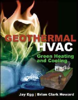 Geothermal HVAC: Green Heating and Cooling (Hardcover)