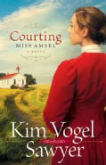 Courting Miss Amsel (Paperback)