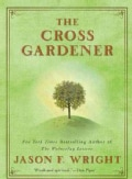 The Cross Gardener (Paperback)