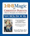 1-2-3 Magic for Christian Parents: Effective Discipline for Children 212 (Paperback)