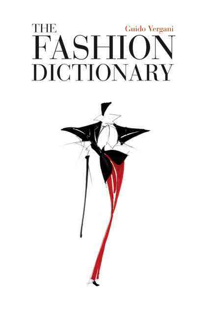 The Fashion Dictionary (Paperback)
