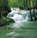 ELANA ROSENBAUM - HEALING MEDITATION FOR CANCER PATIENTS & THEIR LOV