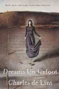 Dreams Underfoot (Paperback)