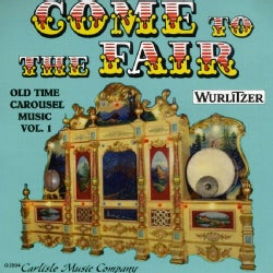 COME TO THE FAIR - OLD TIME CAROUSEL MUSIC
