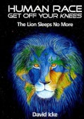 Human Race Get Off Your Knees: The Lion Sleeps No More (Paperback)