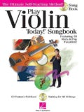 Play Violin Today! Songbook: The Ultimate Self-Teaching Method