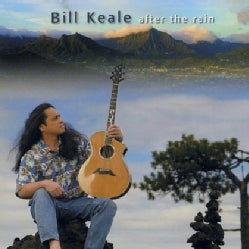 BILL KEALE - AFTER THE RAIN