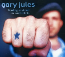 Gary Jules - Trading Snakeoil for Wolftickets