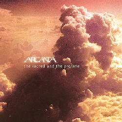 ARCANTA - SACRED & THE PROFANE