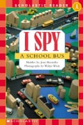 I Spy a School Bus: Level 1 (Paperback)