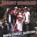 GROOVY REDNECKS - LOUD MOUTH DRUNKS