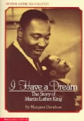 I Have a Dream: The Story of Martin Luther King (Paperback)