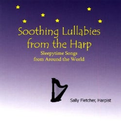 SALLY FLETCHER - SOOTHING LULLABIES FROM THE HARP