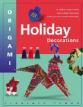 Origami Holiday Decorations: For Christmas, Hanukkah and Kwanzaa (Paperback)