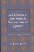 Dictionary of New Mexico and Southern Colorado: Spanish (Paperback)
