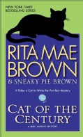 Cat of the Century: A Mrs. Murphy Mystery (Paperback)