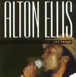 Alton Ellis - Cry Tough
