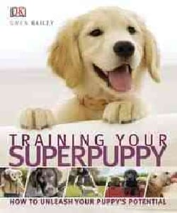 Training Your Superpuppy (Paperback)
