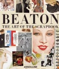 Cecil Beaton: The Art of the Scrapbook (Hardcover)