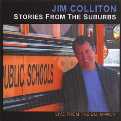 JIM COLLITON - STORIES FROM THE SUBURBS