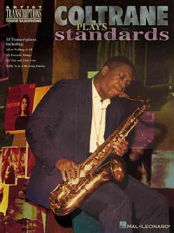 Coltrane Plays Standards: Soprano and Tenor Saxophone (Paperback)