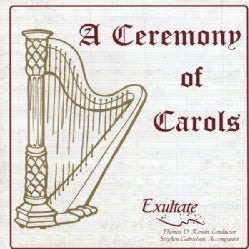EXULTATE - CEREMONY OF CAROLS