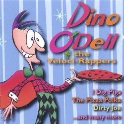 DINO & THE VELOCI-RAPPERS ODELL - DINO ODELL & THE VELOCI-RAPPERS