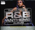 ULTIMATE R&B ANTHEMS ALBUM - ULTIMATE R&B ANTHEMS ALBUM