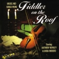 SONGS & MUSIC FROM FIDDLER ON THE ROOF - SONGS & MUSIC FROM FIDDLER ON THE ROOF