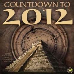 Countdown to 2012 2011 Calendar (Calendar)