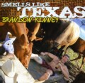 BRANDON KINNEY - SMELLS LIKE TEXAS