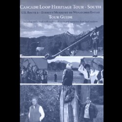 NORTHWEST HERITAGE RESOURCES - CASCADE LOOP HERITAGE TOUR-SOUTH