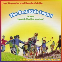 JOSE & BANDA CRIOLLA GONZALEZ - BEST KIDS SONGS-BILINGUAL!
