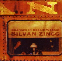 SILVAN ZINGG - CHANGES IN BOOGIE WOOGIE