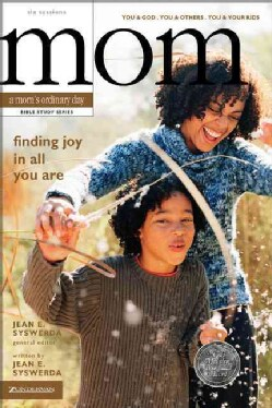 Finding Joy in All You Are: A Mom's Ordinary Day Bible Study Series (Paperback)
