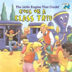 The Little Engine That Could Goes on a Class Trip (Paperback)