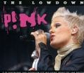 PINK - LOWDOWN UNAUTHORIZED