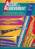 "Accent on Achievement Book 3 Flute: The ""Keys"" to Success: Progressive Technical & Rhythmic Studies in all 12 Maj... (Paperback)"