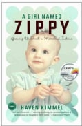 A Girl Named Zippy: Growing Up Small in Mooreland, Indiana (Paperback)