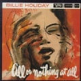 Billie Holiday - All or Nothing at All:Billy Holiday
