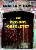 Are Prisons Obsolete? (Paperback)